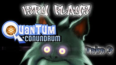 Let's Play Quantum Conundrum--Take 3 Laser Beams!! (Walkthrough/Commentary)