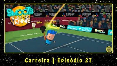Smoots World Cup Tennis (PC) Carreira   Episódio 27