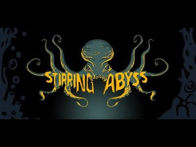 Stirring Abyss Demo: Part 5
