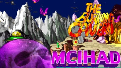 The Burning Cavern - Wayward Didacticism - MCIHAD