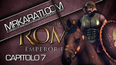 Rome 2 Total War Campagna #7 - Qualche Turno di Pausa [ITA]