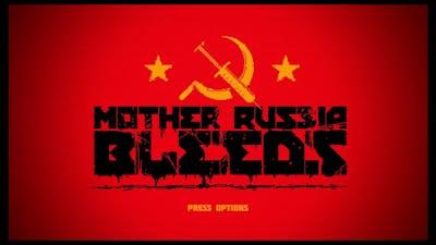 Mother Russia Bleeds Tutorial