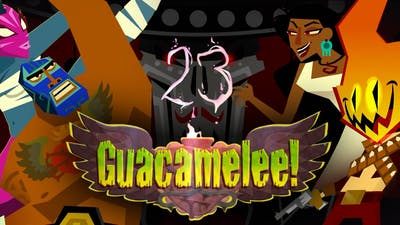Guacamelee #23 || HERE COMES THE THUNDER