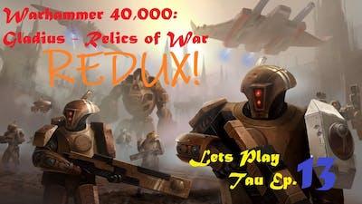 Warhammer 40000: Gladius - Lets Play Tau Ep. 13 Redux.