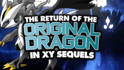 The Original Dragon in the Next Pokémon Game?!