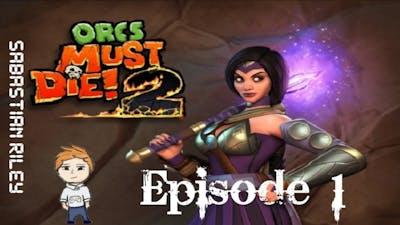 Orcs Must Die 2! Lets Play Episode 1 gameplay HD