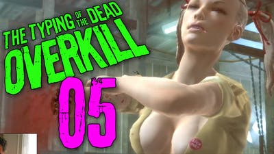 """Typing of the Dead Part 5 - """"MOTHER-NOTHING!!!"""" Overkill Filth DLC"""