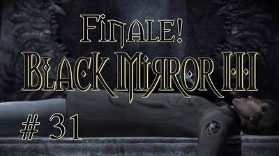 Let's Play - Black Mirror III! [Part 31] ᴴᴰ