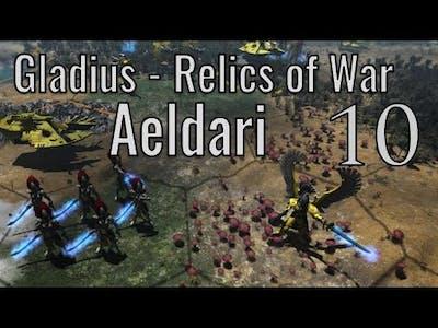 Gladius Relics of War ~ Aeldari 10 ~ Final!