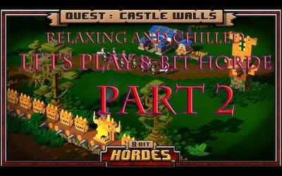 8 Bit Hordes Lets Play Part Two (Deathsworn)