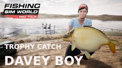 Fishing Sim World Trophy Catch  |  Davey Boy from Lago del Mundo