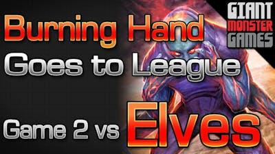 Rakdos Burning Hand Goes to League - Game 2 vs Elves