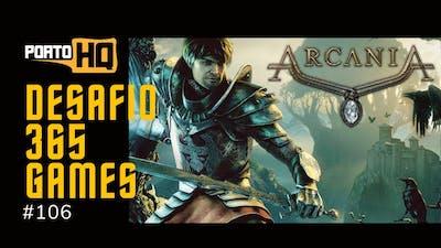 365 Games #106 - Arcania