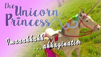 Unicorn Princess - Imaaahhahhahhagination!