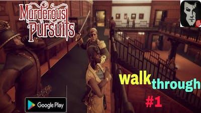 #1 Murderous pursuits mobile walkthrough 🔥