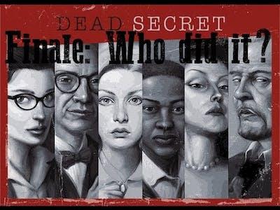 Dead Secret Finale:  Who did it?