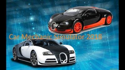 Car Mechanic Simulator 2018 (Bugatti)