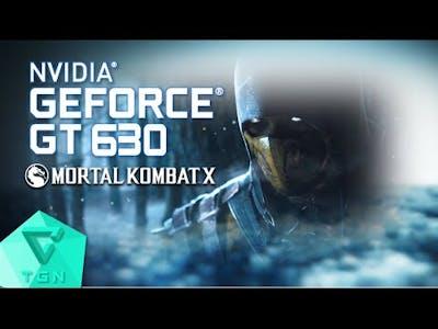 Mortal Kombat X | Gameplay ON GT630 2GB DDR3 [HD]