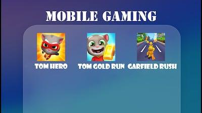 Tom Hero, Tom Gold Run, Garfield Rush