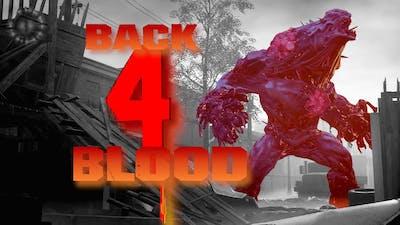 BACK 4 BLOOD | 2020Prototype