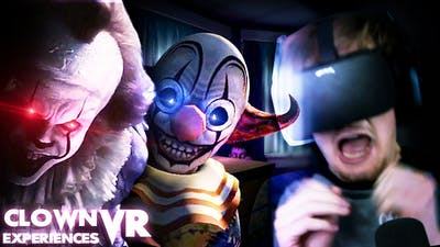 DO NOT PLAY WITH CLOWNS.    IT VR Experience/ Face Your Fears (VR Clown Experiences)
