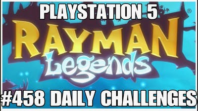 #458 Daily challenges, Rayman Legends, Playstation 5, gameplay, playthrough