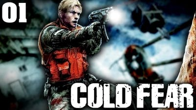 Cold Fear   Blind Playthrough   Part 01 [No Commentary]