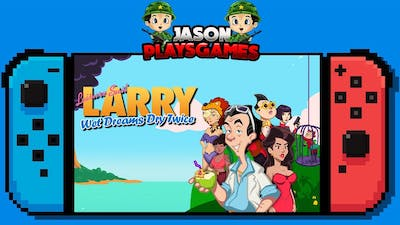 Leisure Suit Larry - Wet Dreams Dry Twice Nintendo Switch Gameplay