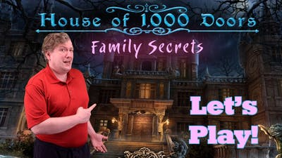 So Many Questions from the Start Let's Play House of 1000 Doors part 1