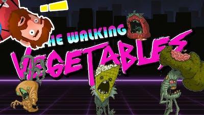 Takin' a Gander At || The Walking Vegetables