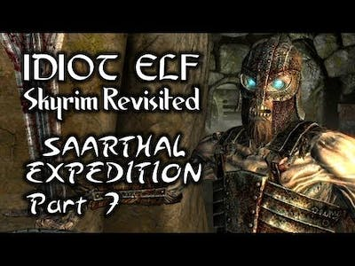 Skyrim Revisited - 093 - Saarthal Expedition - Part 7