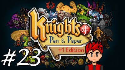 Knights of Pen & Paper +1 Edition #23 - Army of the Incomplete and Broken