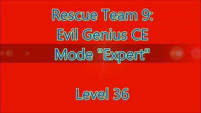Rescue Team 9: Evil Genius CE Level 36