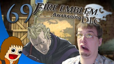 Fire Emblem Awakening DLC: Reinforced Idiocy - Part 69
