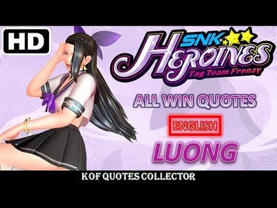 Luong - All Win Quotes (English) SNK HEROINES: Tag Team Frenzy
