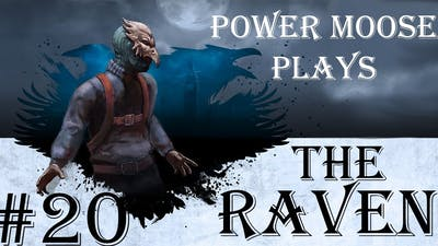 Power Moose Plays The Raven Remastered #20 - Crime put the Game out of Sync