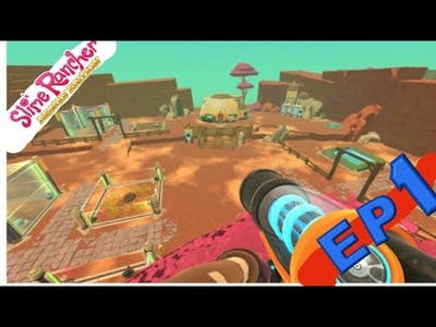 Slime Rancher DELUXE EDITION Ep 1