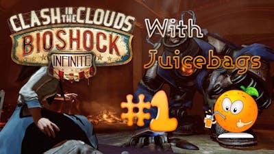 Bioshock Infinite DLC Clash in the Clouds W/ Juicebags!