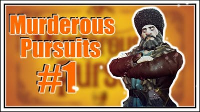 WE ARE EXPOSED in MURDEROUS PURSUITS #1