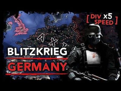 [HoI4] Blitzkrieg Germany [WW2 Timelapse] A True Blitzkrieg!
