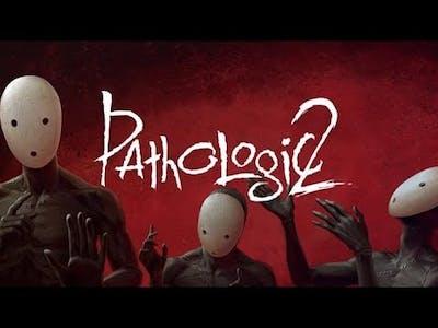 Pathologic 2 Ep 1...I'm shook