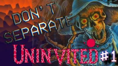 Uninvited - 1 - NES Horror! | Don't Separate