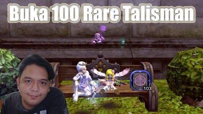Buka 100 Rare Talisman - Dragon Nest SEA