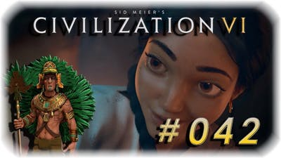 2 Folgen fehlen sry - #042 ✰ Civilisation VI Digital Deluxe ✰ Let's Play Civilisation 6