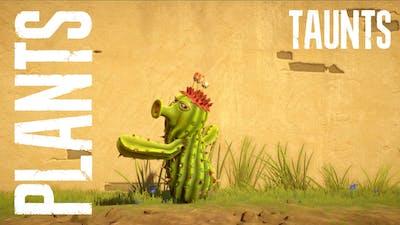 Taunts / Plants / Plants vs Zombies Garden Warfare 2