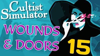 Wounds & Doors   Cultist Simulator #15 (Priest DLC)