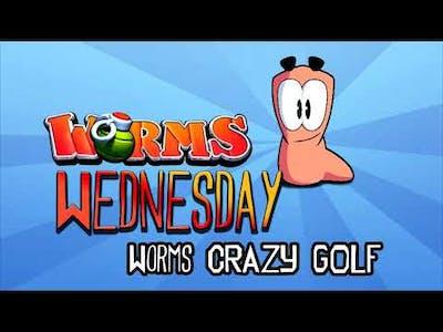Worms Wednesday 4 - Worms Crazy Golf