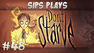 Sips Plays Don't Starve (Willow) - Part 48 - Killer Bees