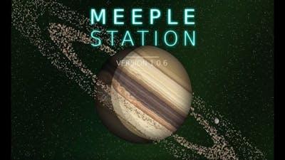 Meeple Station Playthrough 1 (The Beginning)