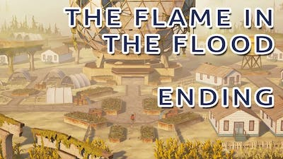 The Flame in the Flood Ending - Last Region - No Commentary Gameplay